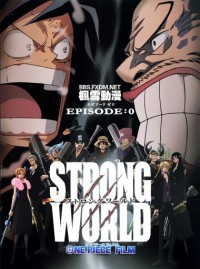 One Piece Film: Strong World - Episode 0 Cover